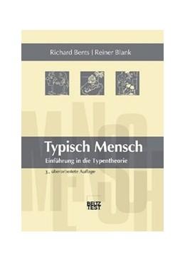Abbildung von Bents / Blank | Typisch Mensch | 2005 | Einführung in die Typentheorie