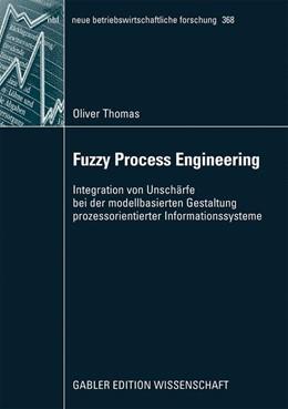 Abbildung von Thomas | Fuzzy Process Engineering | 2009 | Integration von Unschärfe bei ... | 368