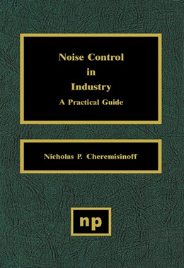 Abbildung von Cheremisinoff | Noise Control in Industry | 1996 | A Practical Guide