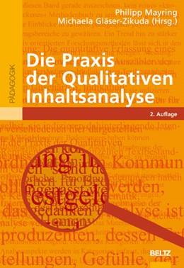 Abbildung von Mayring / Gläser-Zikuda | Die Praxis der Qualitativen Inhaltsanalyse | 2., neu ausgestattete Aufl. | 2008