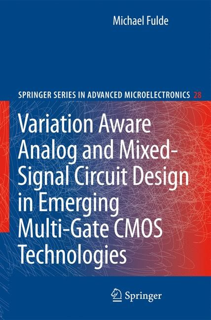 Abbildung von Fulde | Variation Aware Analog and Mixed-Signal Circuit Design in Emerging Multi-Gate CMOS Technologies | 2009