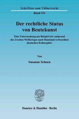 Abbildung von Schoen   Der rechtliche Status von Beutekunst.   2004   Eine Untersuchung am Beispiel ...   151