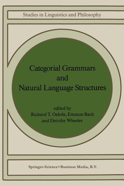 Abbildung von Oehrle / Bach / Wheeler | Categorial Grammars and Natural Language Structures | 1988