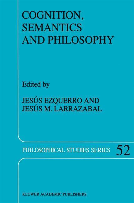 Abbildung von Ezquerro / Larrazabal | Cognition, Semantics and Philosophy | 1991