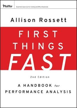 Abbildung von Rossett   First Things Fast   2. Auflage   2009   A Handbook for Performance Ana...