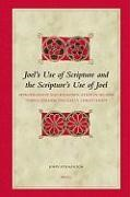 Abbildung von Strazicich   Joel's Use of Scripture and the Scripture's Use of Joel   2006