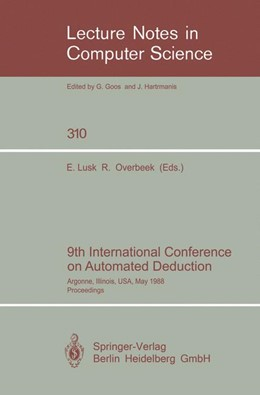 Abbildung von Lusk / Overbeek | 9th International Conference on Automated Deduction | 1988 | Argonne, Illinois, USA, May 23... | 310