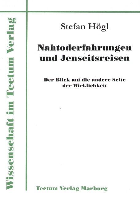 Abbildung von Högl | Nahtod-Erfahrungen und Jenseitsreisen | 2000