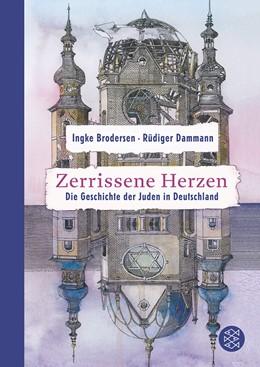 Abbildung von Brodersen / Dammann   Zerrissene Herzen   1. Auflage   2008