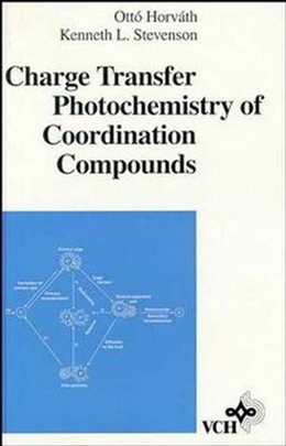 Abbildung von Horváth / Stevenson | Charge Transfer Photochemistry of Coordination Compounds | 1992