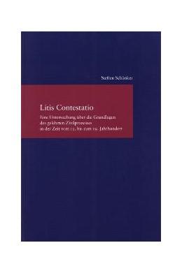Abbildung von Schlinker | Litis Contestatio | 2008 | Eine Untersuchung über die Gru...