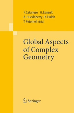 Abbildung von Catanese / Esnault / Huckleberry / Hulek / Peternell | Global Aspects of Complex Geometry | 2006