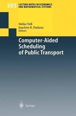 Abbildung von Voß / Daduna | Computer-Aided Scheduling of Public Transport | 2001 | 505