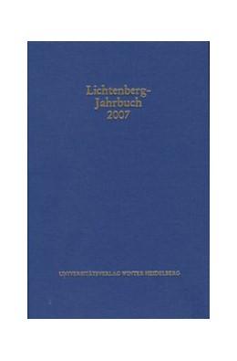 Abbildung von Lichtenberg-Jahrbuch 2007 | 2007 | Herausgegeben im Auftrag der L...