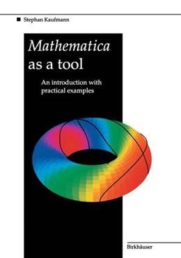 Abbildung von Kaufmann | Mathematica as a Tool | 1994 | An introduction with practical...