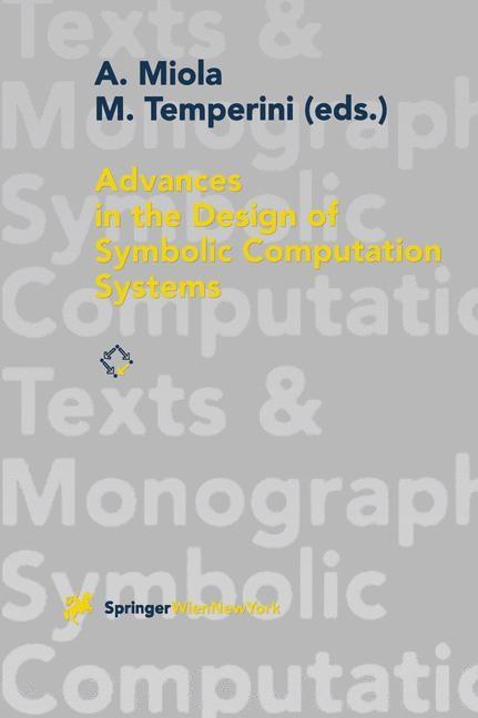 Abbildung von Miola / Temperini | Advances in the Design of Symbolic Computation Systems | 1997