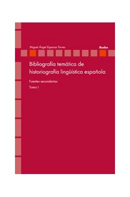 Abbildung von Esparza Torres | Bibliografía temática de historiografía lingüística española | 2008