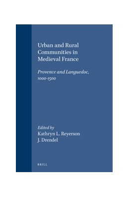 Abbildung von Urban and Rural Communities in Medieval France   1998   Provence and Languedoc, 1000-1...   18