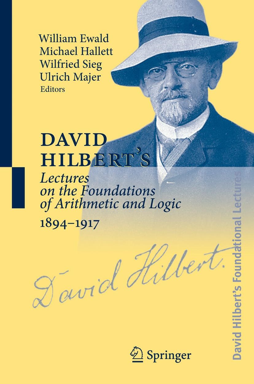 Abbildung von Ewald / Hallett / Majer / Sieg | David Hilbert's Lectures on the Foundations of Arithmetic and Logic 1894-1917 | 1st Edition. | 2020