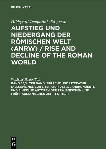 Abbildung von Haase | Sprache und Literatur (Allgemeines zur Literatur des 2. Jahrhunderts und einzelne Autoren der trajanischen und frühhadrianischen Zeit [Forts.]) | Reprint 2014 | 1991