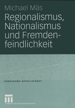 Abbildung von Mäs   Regionalismus, Nationalismus und Fremdenfeindlichkeit   2005   2005   Die Erklärung negativer Einste...