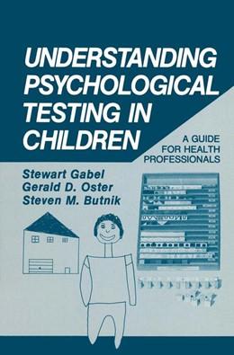 Abbildung von Gabel / Oster / Butnik | Understanding Psychological Testing in Children | 1986