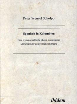 Abbildung von Scholpp | Spanisch in Kolumbien | 2000 | Eine wissenschaftliche Studie ...
