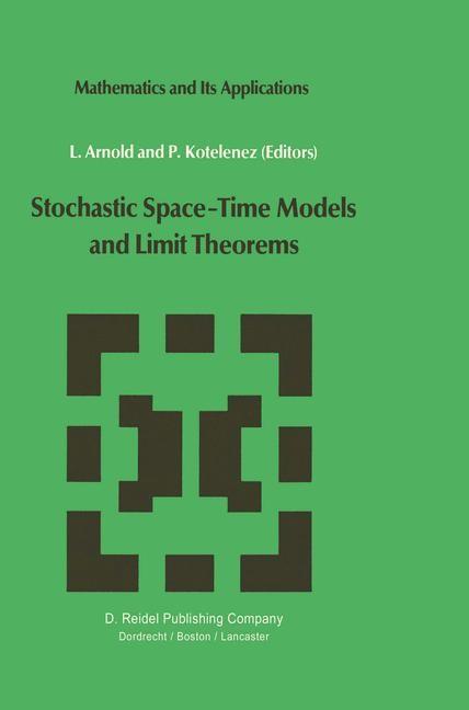 Abbildung von Arnold / Kotelenez   Stochastic Space—Time Models and Limit Theorems   1985