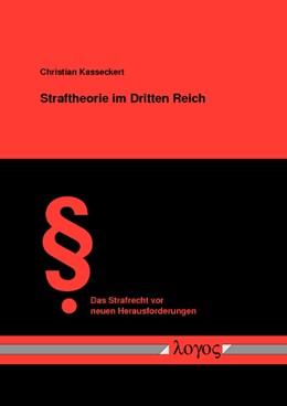 Abbildung von Kasseckert | Straftheorie im Dritten Reich | 2009 | Entwicklung des Strafgedankens... | 21