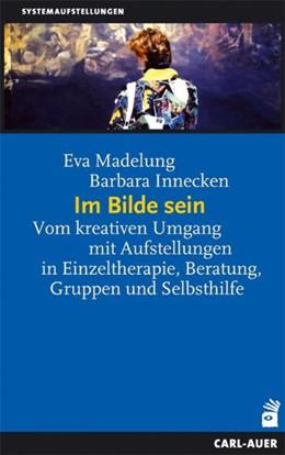 Abbildung von Madelung / Innecken | Im Bilde sein | 4. Auflage | 2015 | beck-shop.de