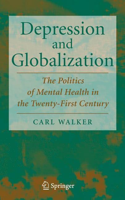 Abbildung von Walker | Depression and Globalization | 2007