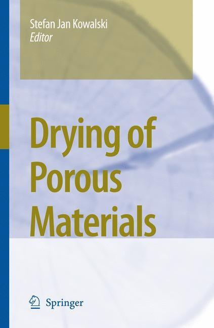 Abbildung von Kowalski | Drying of Porous Materials | 2007
