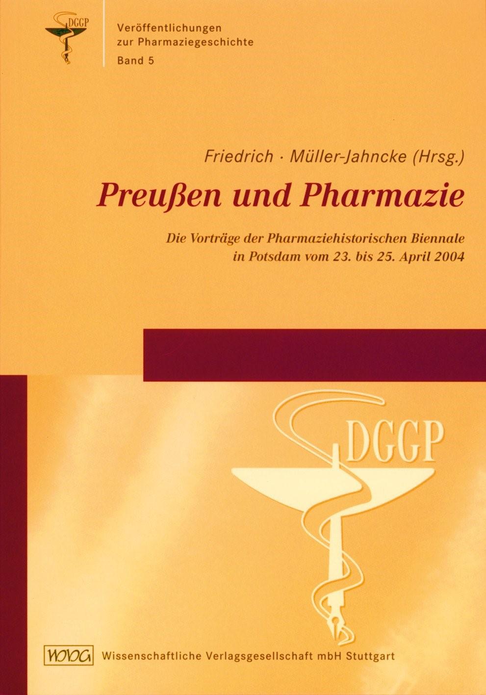 Abbildung von Friedrich / Müller-Jahncke | Preußen und die Pharmazie | 2006