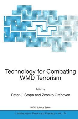 Abbildung von Stopa / Orahovec   Technology for Combating WMD Terrorism   2004   Proceedings of the NATO ARW on...   174