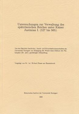 Abbildung von Haase | Untersuchungen zur Verwaltung des spätrömischen Reiches unter Kaiser Justinian I. (527 bis 565) | 1994
