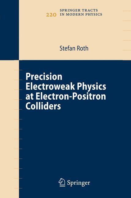 Abbildung von Roth   Precision Electroweak Physics at Electron-Positron Colliders   2006