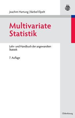Abbildung von Hartung / Elpelt | Multivariate Statistik | unveränderte Auflage | 2006 | Lehr- und Handbuch der angewan...