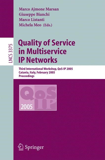 Abbildung von Ajmone Marsan / Bianchi / Listanti / Meo | Quality of Service in Multiservice IP Networks | 2005