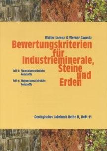 Abbildung von Gwosdz / Lorenz | Bewertungskriterien für Industrieminerale, Steine und Erden Teil 8: Aluminiumoxidreiche Rohstoffe Teil 9: Magnesiumoxidreiche Rohstoffe | 2006