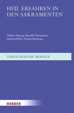 Abbildung von Hoping / Kranemann / Wahle | Heil erfahren in den Sakramenten | 2009