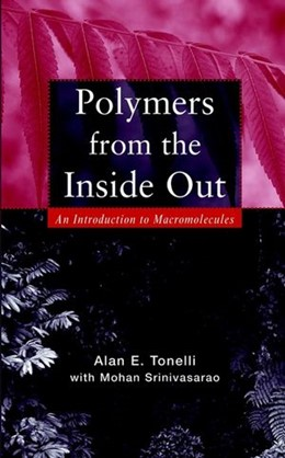 Abbildung von Tonelli | Polymers from the Inside Out | 2001 | An Introduction to Macromolecu...
