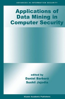 Abbildung von Barbará / Jajodia | Applications of Data Mining in Computer Security | 2002 | 6