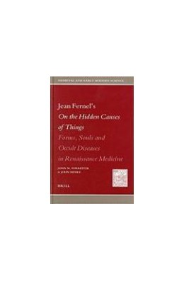 Abbildung von Forrester / Henry | Jean Fernel's On the Hidden Causes of Things | 2004 | Forms, Souls, and Occult Disea... | 6