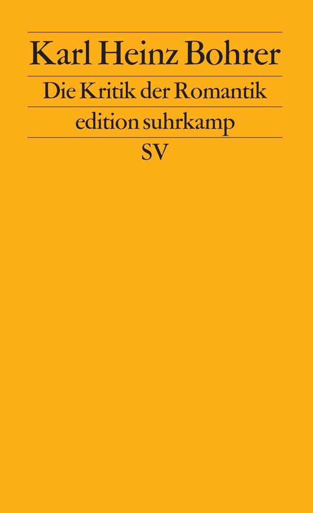 Abbildung von Bohrer | Die Kritik der Romantik | Erstausgabe | 1989