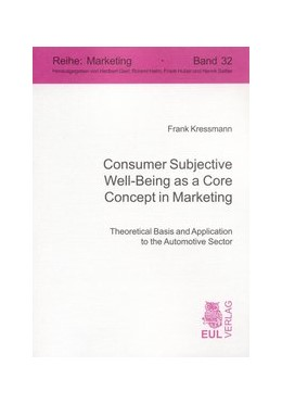 Abbildung von Kressmann | Consumer Subjective Well-Being as a Core Concept in Marketing | 2007 | Theoretical Basis and Applicat... | 32