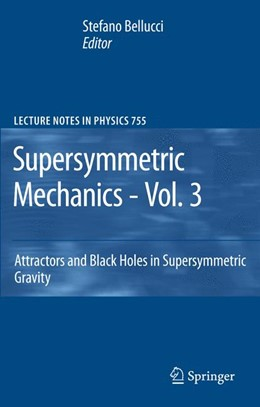 Abbildung von Bellucci | Supersymmetric Mechanics - Vol. 3 | 2008 | Attractors and Black Holes in ... | 755