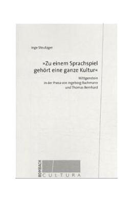 Abbildung von Steutzger | Zu einem Sprachspiel gehört eine ganze Kultur | 2001 | Wittgenstein in der Prosa von ... | 20