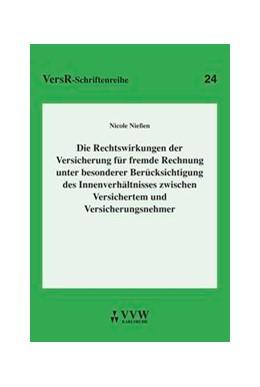 Abbildung von Niessen | Die Rechtswirkungen der Versicherung für fremde Rechnung unter besonderer Berücksichtigung des Innenverhältnisses zwischen Versichertem und Versicherungsnehmer | 2004 | 24
