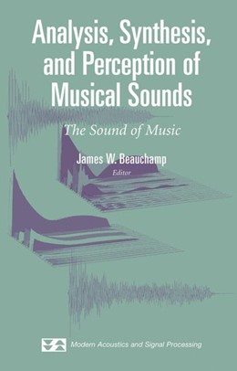 Abbildung von Beauchamp | Analysis, Synthesis, and Perception of Musical Sounds | 2006 | The Sound of Music