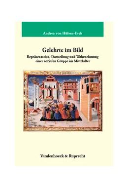Abbildung von Hülsen-Esch | Gelehrte im Bild | 2006 | Repräsentation, Darstellung un... | Band 201